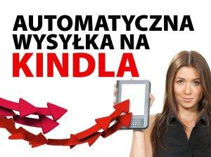 Banner: Automatyczna wysyłka na Kindla