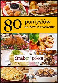 Okładka książki: 80 pomysłów naBoże Narodzenie