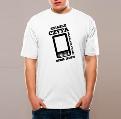 Zuchowa koszulka: książkę czyta, debil jeden!