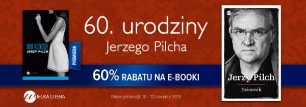 Jerzy Pilch na 60 urodziny