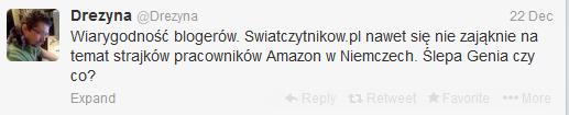 Wpis na twitterze: Wiarygodność blogerów. Swiatczytnikow.pl nawet się nie zająknie na temat strajków pracowników Amazon w Niemczech. Ślepa Genia czy co?