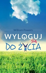 96517-wyloguj-sie-do-zycia-william-powers-1 (Custom)