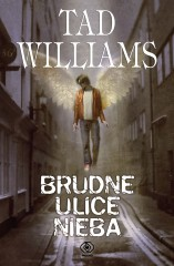 96728-brudne-ulice-nieba-tad-williams-1 (Custom)