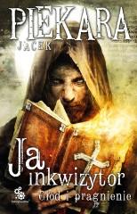 97258-ja-inkwizytor-glod-i-pragnienie-jacek-piekara-1 (Custom)
