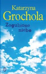 101437-zagubione-niebo-katarzyna-grochola-1 (Custom)