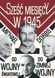 86600-szesc-miesiecy-w-1945-michael-dobbs-1