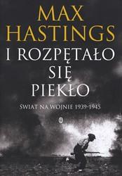 91075-i-rozpetalo-sie-pieklo-max-hastings-1