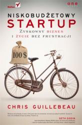 niskobudzetowy-startup--zyskowny-biznes-i-zycie-bez-frustracji--chris-guillebeau