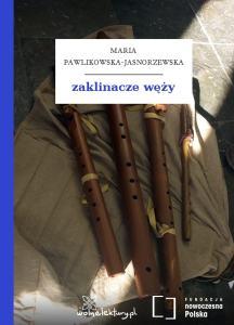 pawlikowska-jasnorzewska-zaklinacze-wezy