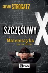 szczesliwy-x--matematyka-na-co-dzien--steven-strogatz
