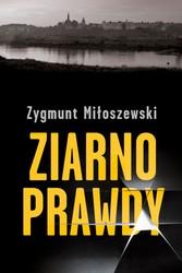 107034-ziarno-prawdy-zygmunt-miloszewski-1