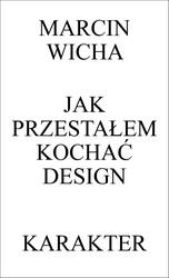117016-jak-przestalem-kochac-design-marcin-wicha-1