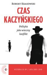 138144-czas-kaczynskiego-robert-krasowski-1