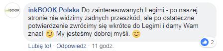 Wypowiedź naFacebooku: Dozainteresowanych Legimi - ponaszej stronie niewidzimy żadnych przeszkód, alepoostateczne potwierdzenie zwrócimy się wkrótce doLegimi idamy Wam znac!
