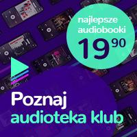 Audioteka Klub - najlepsze audiobooki za 19,90 zł
